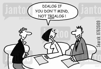 butting in cartoon humor: Dialog if you don't mind, not trialog!