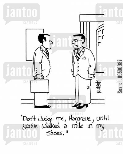 high heels cartoon humor: 'Don't judge me, Hargrove, until you've walked a mile in my shoes.'