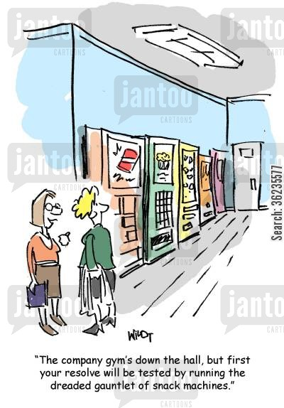 snack machines cartoon humor: The company gym's down the hall, but your resolve will be tested by running the gauntlet of snack machines.