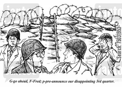 stockholder cartoon humor: 'G-go ahead, F-Fred; p-pre-announce our disappointing 3rd quarter.'