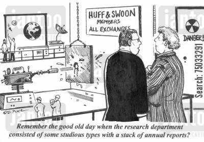 annual report cartoon humor: 'Remember the good old days when the research department consisted of some studious types with a stack of annual reports?'