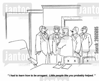 traits cartoon humor: 'I had to learn how to be arrogant. Little people like you probably helped.'