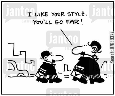 mentors cartoon humor: 'I like your style, you'll go far.'