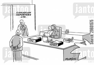 imports cartoon humor: Canadian Importers - In, Oot.