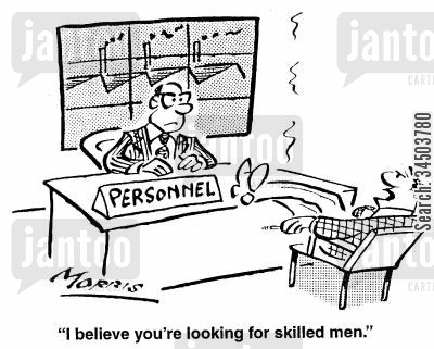 desirable quality cartoon humor: I believe you're looking for skilled men.