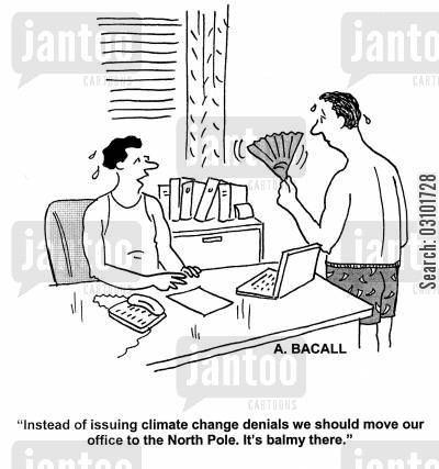 emission cartoon humor: 'Instead of issuing climate change denials we should move our office to the North Pole. It's balmy there.'