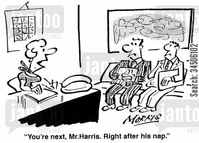 afternoon naps cartoon humor: 'You're next, Mr.Harris. Right after his nap.'