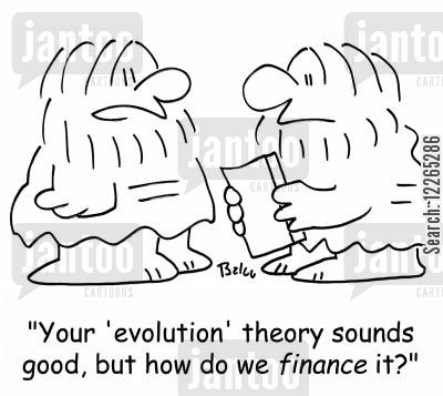 charled darwin cartoon humor: 'Your 'evolution' theory sounds good, but how do we FINANCE it?'