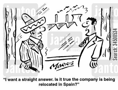 relocation cartoon humor: Is it true the company is being relocated in Spain?