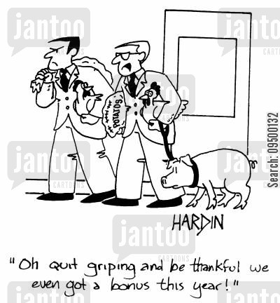 barn produce cartoon humor: 'Oh quit griping and be thankful we even got a bonus this year!'
