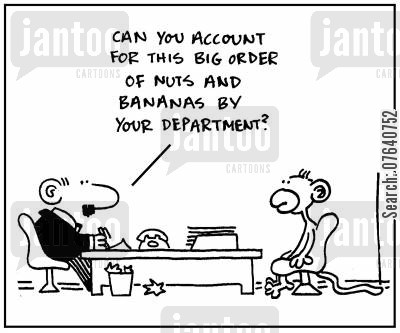 book keepers cartoon humor: 'Can you account for this big order of nuts and bananas by your department?'