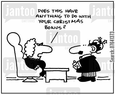 christmas puddings cartoon humor: 'Does this have anything to do with your Christmas bonus?'