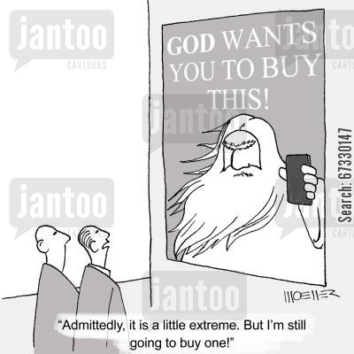 consumerism cartoon humor: 'Admittedly, it is a little extreme. But I'm still going to buy one!'