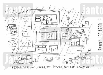 insurance stocks cartoon humor: 'Bernie, sell my insurance stocks! Buy boat companies!'