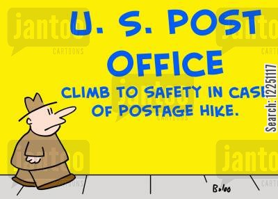 postage hikes cartoon humor: US Post Office - Climb To Safety in Case of Postage Hike.