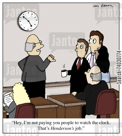 paper pushers cartoon humor: 'Hey, I'm not paying you people to watch the clock. That's Henderson's job.'