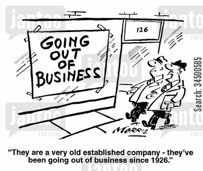 closing down sale cartoon humor: ...They've been going out of business since 1926