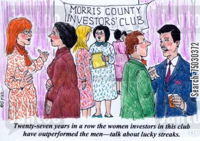 battle of the sexes cartoon humor: 'Twenty-seven years in a row the women investors in this club have outperformed the men--talk about lucky streaks.'
