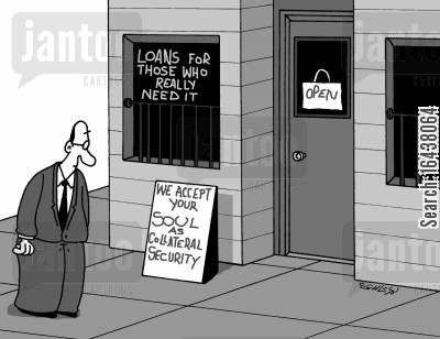 emergency loans cartoon humor: Bank: We accept your soul as collateral security