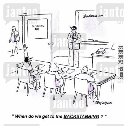 corporate cartoon humor: 'When do we get to the backstabbing?'