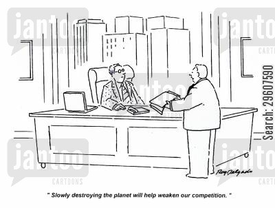 carbon footprints cartoon humor: 'Slowly destroying the planet will help weaken our competition.'