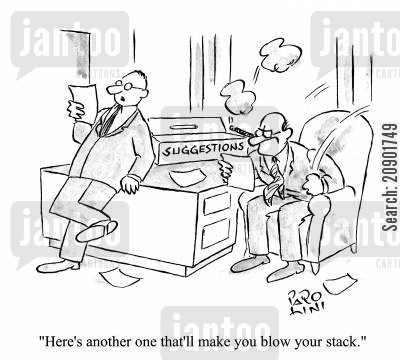 complaints box cartoon humor: 'Here's another one that'll make you blow your stack.'