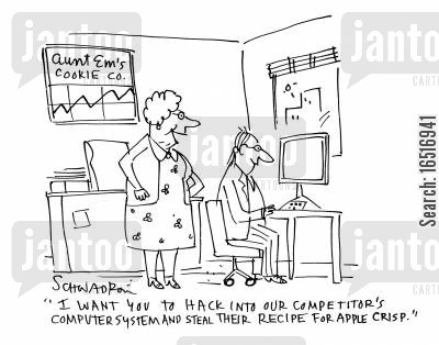 apple crisp cartoon humor: 'I want you to hack into our competitor's computer systems and steal their recipe for apple crisp.'