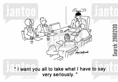 propellers cartoon humor: 'I want you all to take what I have to say very seriously.'