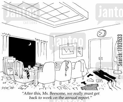 late hours cartoon humor: 'After this, Ms. Beesome, we really must get back to work on the annual report.'