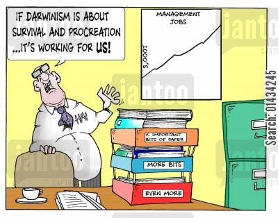 bureaucratic cartoon humor: If Darwinism is about survival and procreation...it's working for US!