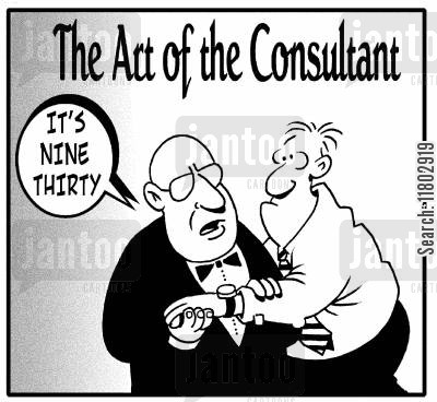 tell the time cartoon humor: The Art of the Consultant: 'It's nine thirty.'