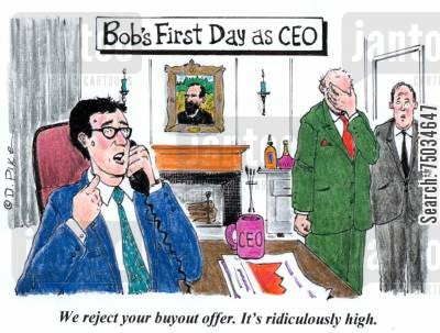 chief executives cartoon humor: 'We reject your buyout offer. It's ridiculously high.'