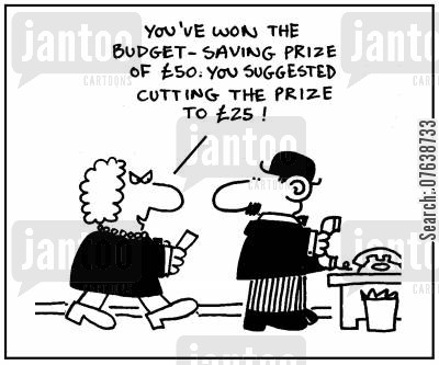 efficiency experts cartoon humor: 'You've won the budget-saving prize of £50. You suggested cutting the prize to £25.'