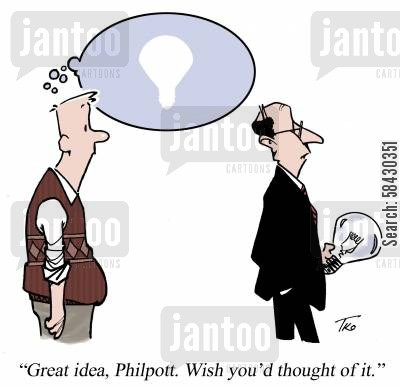 bright ideas cartoon humor: 'Great idea, Philpott. Wish you'd thought of it.'
