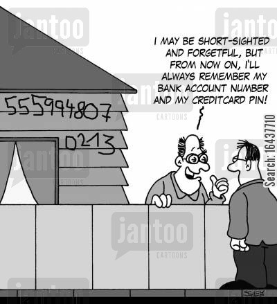 memory problems cartoon humor: 'I may be short-sighted and forgetful but from now on, I'll always remember my bank account number and my creditcard PIN!'