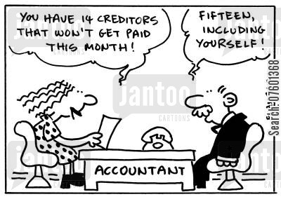 owed money cartoon humor: 'You have 14 creditors that won't get paid this month!' 'Fifteen, including yourself!'