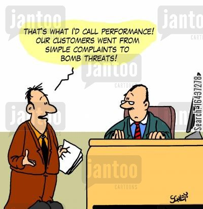 performance review cartoon humor: 'That's waht I'd call 'Performance'! Our customers went from simple complaints to bomb threats!'