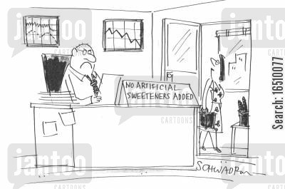 artificial sweetener cartoon humor: Sign on mans desk reads: No artificial sweeteners added.