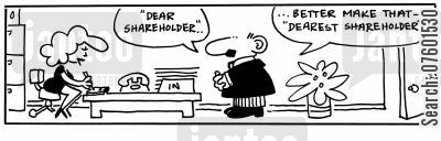 share holders cartoon humor: 'Dear Shareholder...'