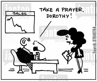 desperate measure cartoon humor: 'Take a prayer, Dorothy.'