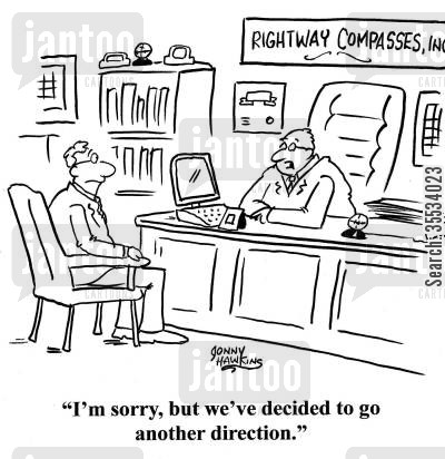 compasses cartoon humor: Boss of compass company to employee: 'I'm sorry, but we've decided to go another direction.'