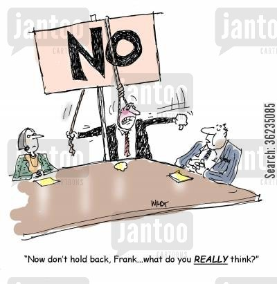 board cartoon humor: Don't hold back...what do you really think?