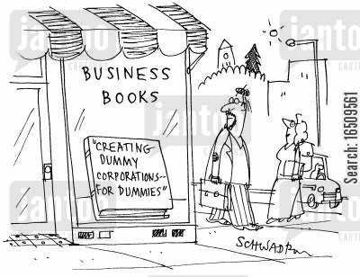 books for dummies cartoon humor: Creating dummy corporations for dummies.