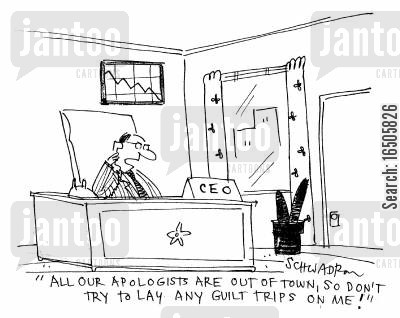 apologists cartoon humor: 'All our apologists are out of town, so don't try to lay any guilt trips on me!'