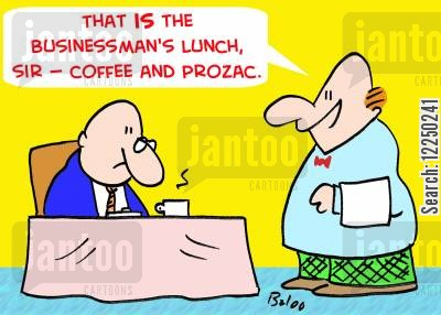 businessmans lunch cartoon humor: 'That is the businessman's lunch, sir -- coffee and Prozac.'