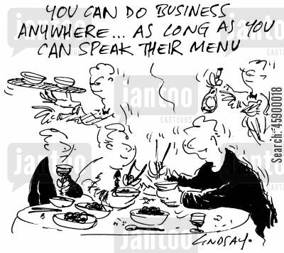 do business cartoon humor: 'You can do business anywhere, as long as you can speak their menu.'