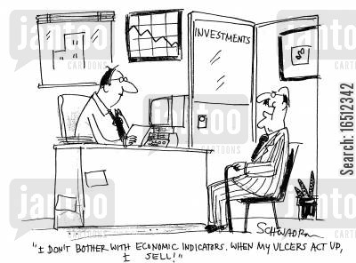 economic indicators cartoon humor: 'I don't bother with economic indicators. When my ulcers act up, I sell.'