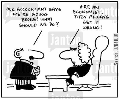number crunchers cartoon humor: 'Our accountant says we're going broke. What should we do?' - 'Hire an economist. They also get it wrong.'