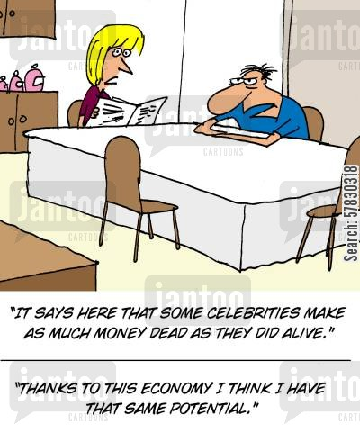 potential cartoon humor: 'Thanks to this economy I think I have that same potential.'
