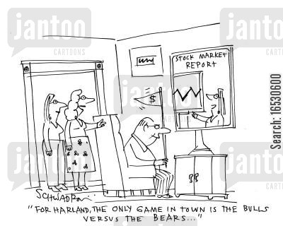 financial expert cartoon humor: 'For Harland, the only game in town is the bulls versus the bears...'